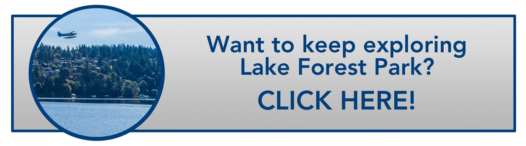 WindermereNorth_LakeForestPark_WanttokeepexploringClickhere.jpg